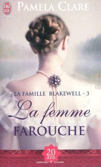 La famille Blakewell. Volume 3, La femme farouche