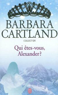 Qui êtes-vous, Alexander ?