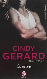 Black ops. Volume 2, Captive