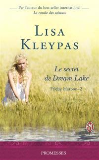 Friday Harbor. Volume 2, Le secret de Dream Lake