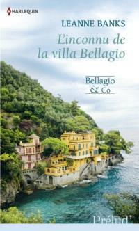 L'inconnu de la villa Bellagio : Bellagio & co