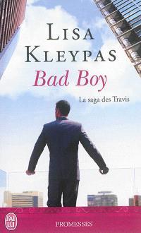 La saga des Travis. Volume 2, Bad boy
