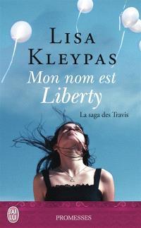 La saga des Travis. Volume 1, Mon nom est Liberty