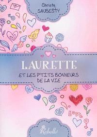 Laurette et les p'tits bonheurs de la vie