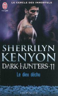 Le cercle des immortels, Dark hunters. Volume 11, Le dieu déchu