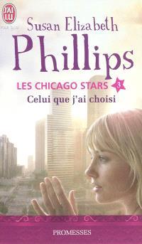 Les Chicago stars. Volume 3, Celui que j'ai choisi