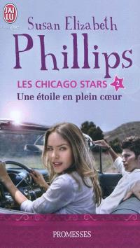 Les Chicago stars. Volume 2, Une étoile en plein cœur