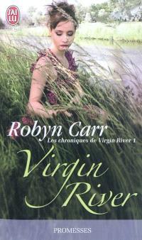 Les chroniques de Virgin River. Volume 1