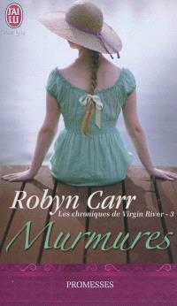 Les chroniques de Virgin River. Volume 3, Murmures
