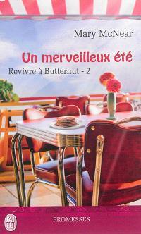 Revivre à Butternut. Volume 2, Un merveilleux été