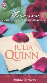 La chronique des Bridgerton. Volume 6, Francesca