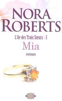 L'île des trois soeurs. Volume 3, Mia