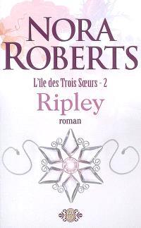 L'île des trois soeurs. Volume 2, Ripley