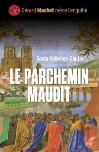Une enquête de Gérard Machet, Le parchemin maudit