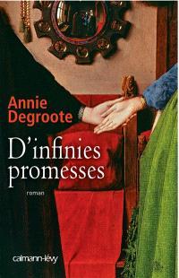 D' infinies promesses