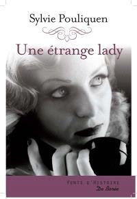 Une étrange lady : roman historique