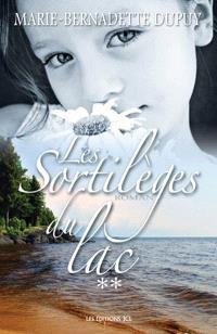 Les Sortileges du Lac. Volume 2