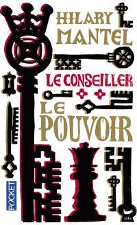 Le Conseiller. Volume 2, Le pouvoir