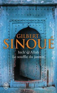 Inch' Allah. Volume 1, Le souffle du jasmin