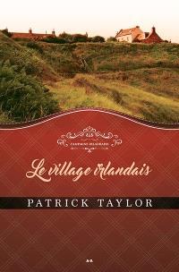 Campagne irlandaise. Volume 2, Le village irlandais