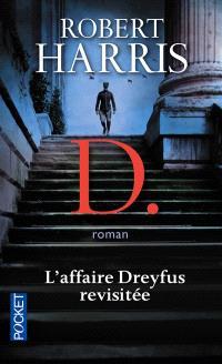 D. : l'affaire Dreyfus revisitée