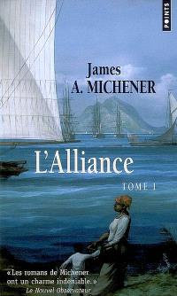 L'alliance. Volume 1