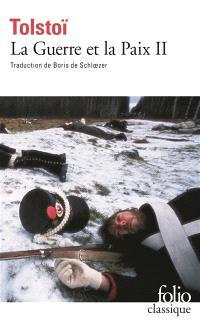 La guerre et la paix. Volume 2