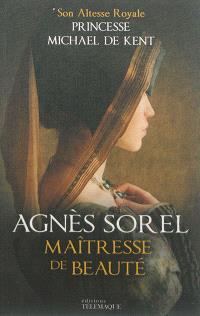 Agnès Sorel : maîtresse de beauté
