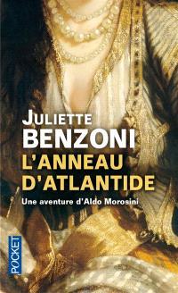 L'anneau d'Atlantide : une enquête d'Aldo Morosini