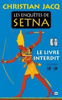 Les enquêtes de Setna. Volume 2, Le livre interdit