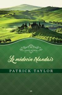 Campagne irlandaise. Volume 1, Le médecin irlandais