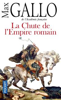 La chute de l'Empire romain : récit