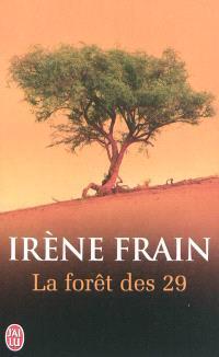 La forêt des vingt-neuf