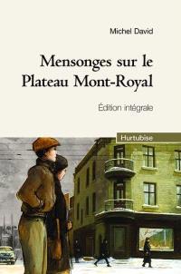 Mensonges sur le Plateau Mont-Royal