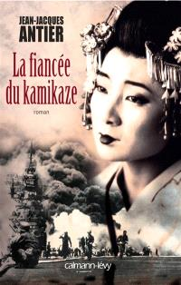 La fiancée du kamikaze