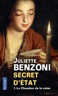 Secret d'Etat. Volume 1, La chambre de la reine