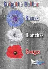 Bleues, blanches, rouges