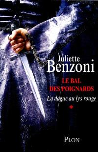 Le bal des poignards. Volume 1, La dague au lys rouge