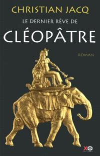 Le dernier rêve de Cléopâtre