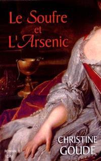 Le soufre et l'arsenic