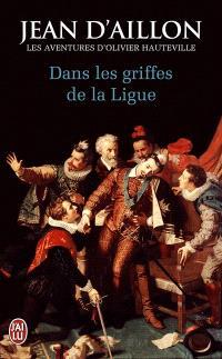 Les aventures d'Olivier Hauteville, Dans les griffes de la Ligue