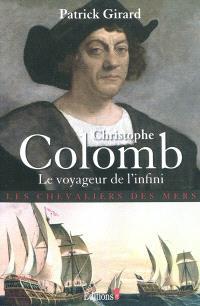 Les chevaliers des mers, Christophe Colomb : le voyageur de l'infini