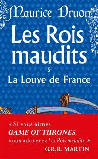 Les rois maudits. Volume 5, La Louve de France