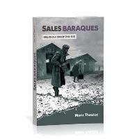 Sales baraques : Gurs, un camp français (1940-1942)