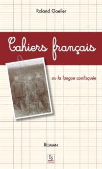 Cahiers français ou La langue confisquée