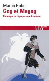 Gog et Magog : chronique de l'époque napoléonienne