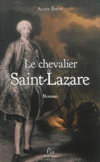 Le chevalier de Saint-Lazare