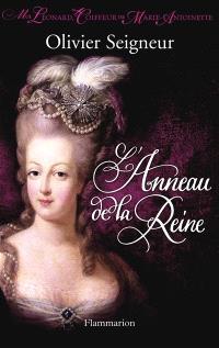 Moi, Léonard, coiffeur de Marie-Antoinette, L'anneau de la reine
