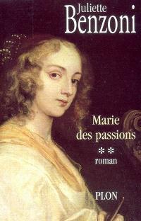 Marie. Volume 2, Marie des passions