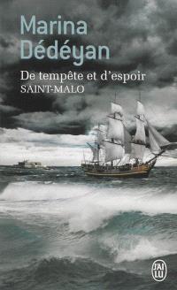De tempête et d'espoir, Saint-Malo